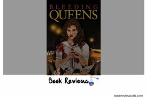 Bleeding Queens review